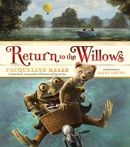 RETURN TO THE WILLOWS.: Kelly, Jacqueline. Clint Young Illustrator. (Signed by Author and ...