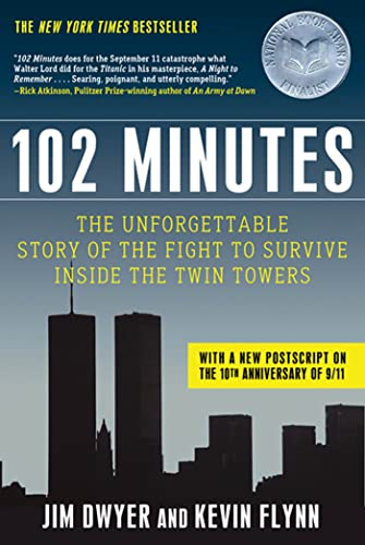 102 Minutes: The Unforgettable Story of the Fight to Survive Inside the Twin Towers (Paperback): ...