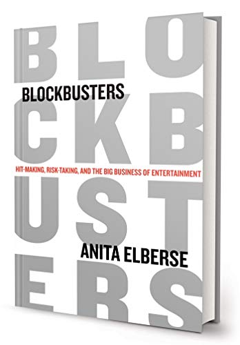 9780805094336: Blockbusters: Hit-making, Risk-taking, and the Big Business of Entertainment