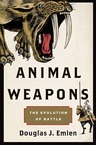 9780805094503: Animal Weapons: The Evolution of Battle