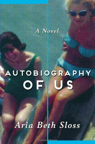 9780805094558: Autobiography of Us: A Novel