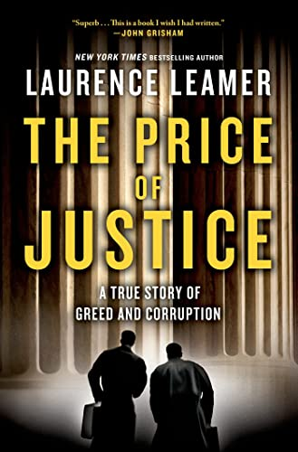 The Price of Justice: A True Story: Leamer, Laurence