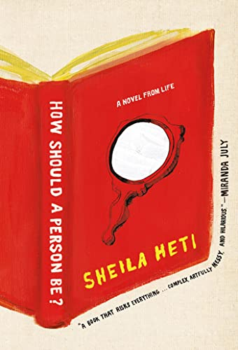9780805094725: How Should a Person Be?: A Novel from Life