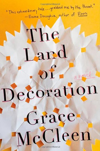9780805094947: The Land of Decoration: A Novel