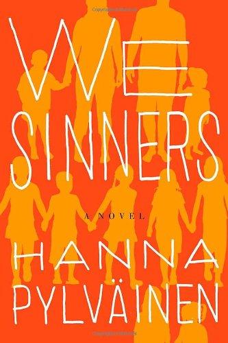 We Sinners (Signed First Edition): Hanna Pylvainen