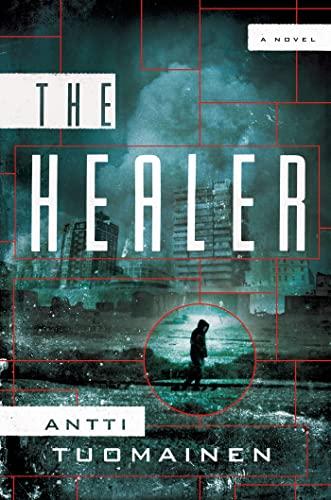 9780805095548: The Healer: A Novel
