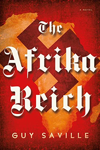 9780805095937: The Afrika Reich: A Novel