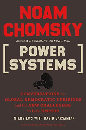 9780805096156: Power Systems: Conversations on Global Democratic Uprisings and the New Challenges to U.S. Empire