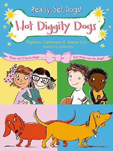 9780805096491: Hot Diggity Dogs (Ready, Set, Dogs!)