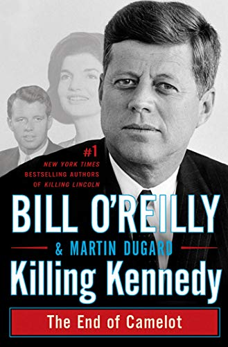 9780805096668: Killing Kennedy: The End of Camelot