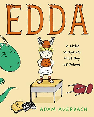 9780805097030: Edda: A Little Valkyrie's First Day of School