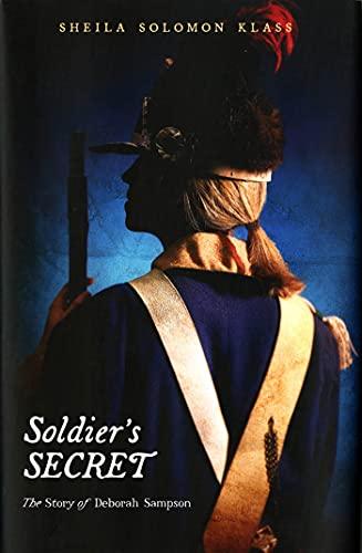 9780805097399: Soldier's Secret: The Story of Deborah Sampson