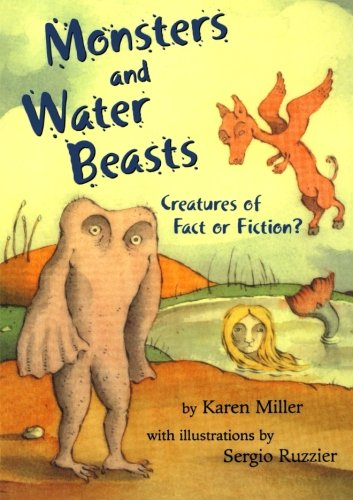 9780805097412: Monsters and Water Beasts: Creatures of Fact or Fiction?