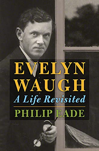 9780805097603: Evelyn Waugh: A Life Revisited