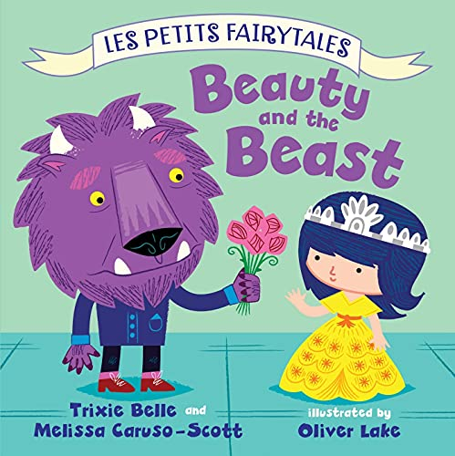 9780805097887: Beauty and the Beast: Les Petits Fairytales
