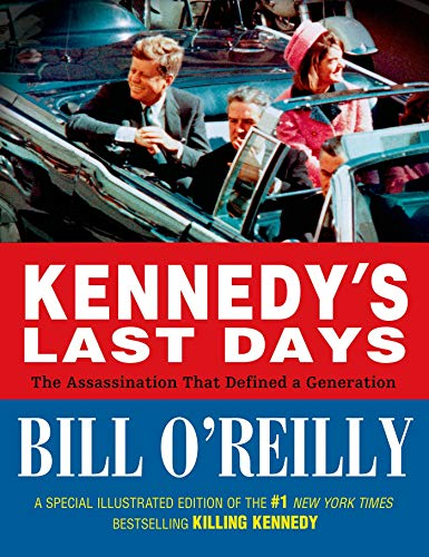 9780805098020: Kennedy's Last Days: The Assassination That Defined a Generation