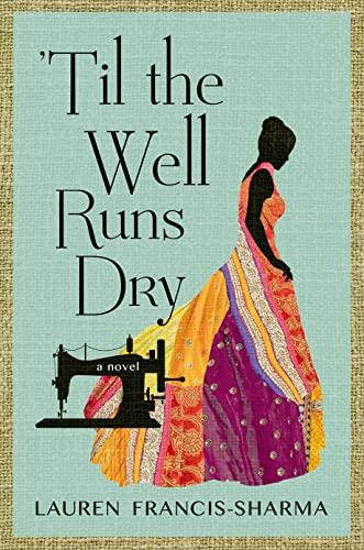 9780805098037: 'Til the Well Runs Dry