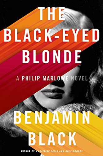 9780805098143: The Black-Eyed Blonde: A Philip Marlowe Novel (Philip Marlowe Series)