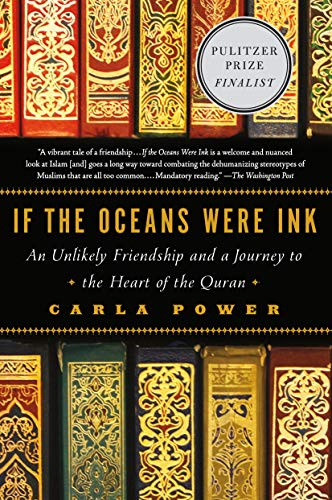 9780805098198: If the Oceans Were Ink: An Unlikely Friendship and a Journey to the Heart of the Quran