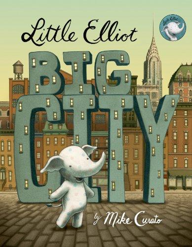 9780805098259: Little Elliot, Big City