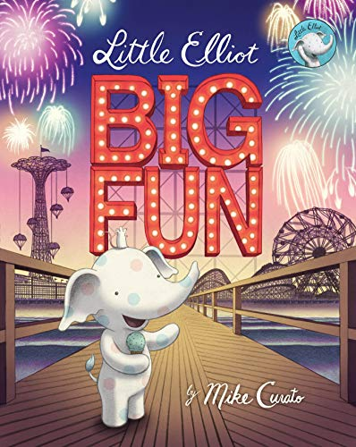 9780805098273: Little Elliot, Big Fun