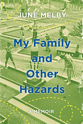 9780805098310: My Family and Other Hazards: A Memoir