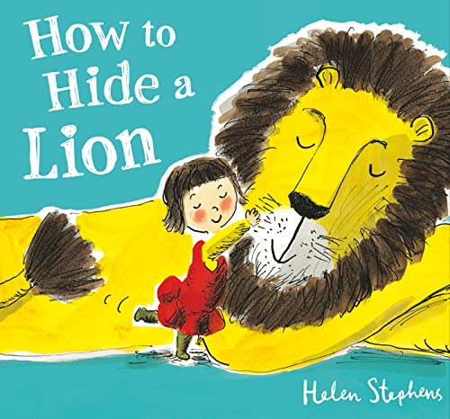 9780805098341: How to Hide a Lion