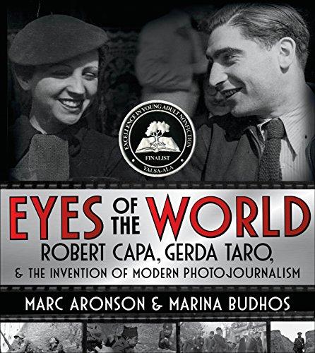 9780805098358: Eyes of the World: Robert Capa, Gerda Taro, and the Invention of Modern Photojournalism