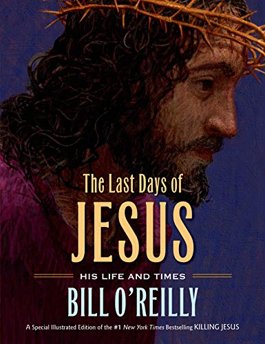 9780805098778: The Last Days of Jesus: His Life and Times