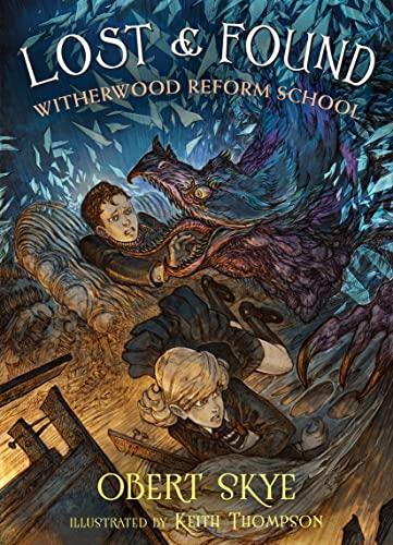 Lost & Found: Witherwood Reform School: Obert Skye