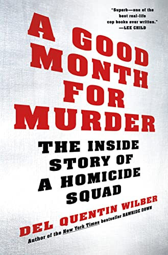 9780805098815: A Good Month for Murder: The Inside Story of a Homicide Squad