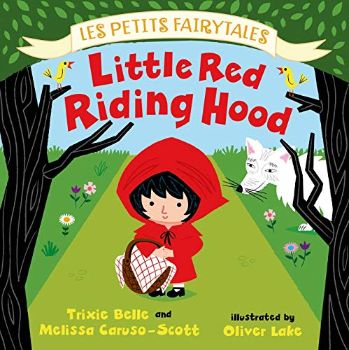 9780805099058: Little Red Riding Hood (Les Petits Fairytales)