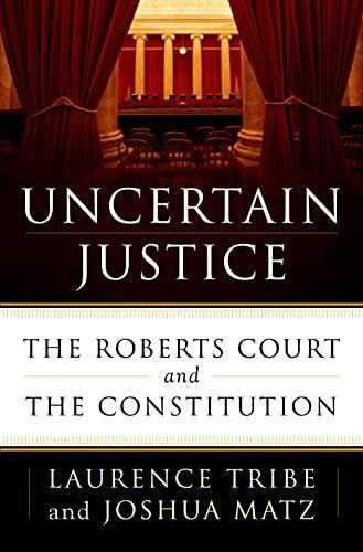 9780805099096: Uncertain Justice