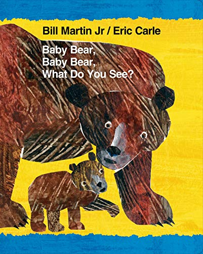 9780805099492: Baby Bear, Baby Bear, What Do You See? (Brown Bear and Friends)