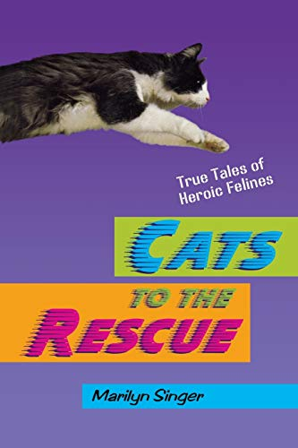 9780805099621: Cats to the Rescue: True Tales of Heroic Felines