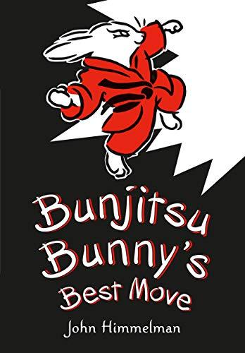 9780805099713: Bunjitsu Bunny's Best Move