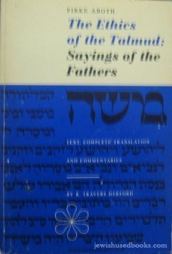 9780805200232: Ethics of the Talmud: Sayings of the Fathers - Pirke Aboth