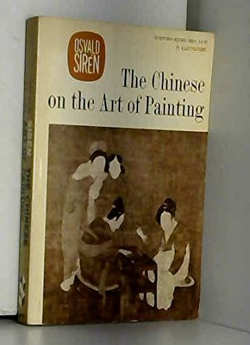 9780805200577: The Chinese on the Art of Painting