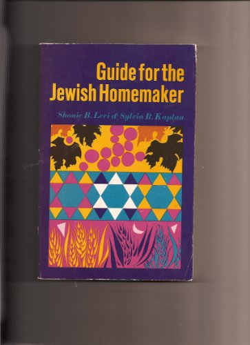 Guide for the Jewish Homemaker: S. B. Levi