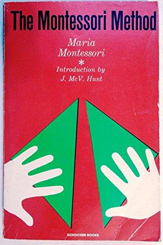 Montessori Method: Montessori, Maria