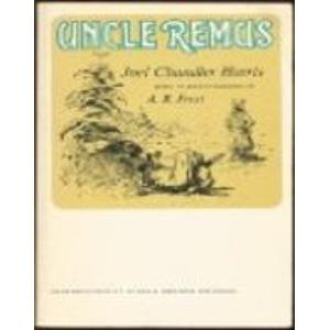 9780805201017: Uncle Remus: His Songs and Sayings
