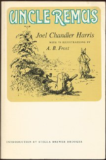 Uncle Remus: Harris, Joel Chandler