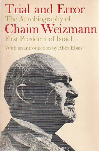 9780805201161: Trial and Error: The Autobiography of Chaim Weizmann