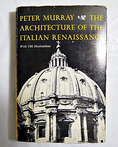 9780805201345: The Architecture of the Italian Renaissance