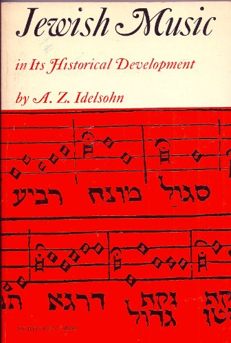 9780805201659: Jewish Music in Its Historical Development