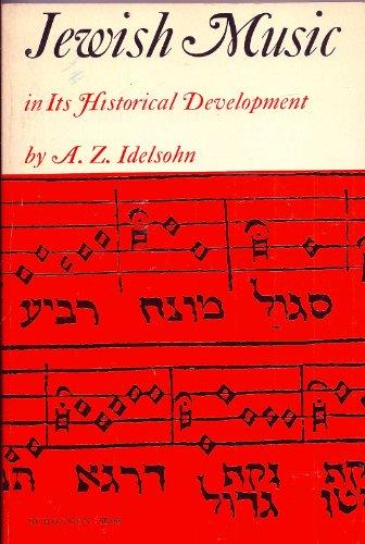 Jewish Music in Its Historical Development: Idelsohn, Abraham Z.