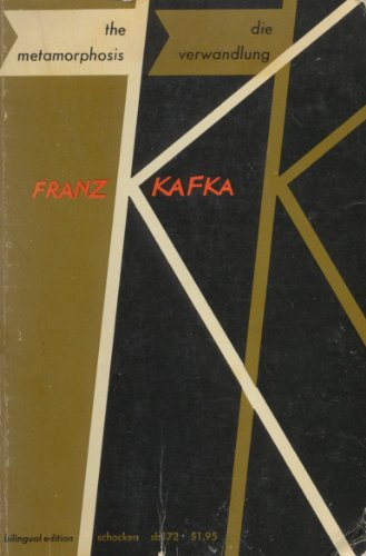 The Metamorphosis: Die Verwandlung: Kafka, Franz