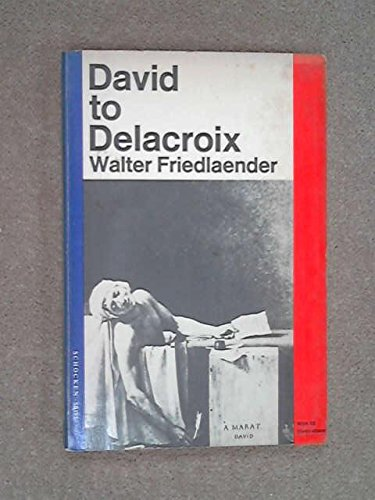 9780805201956: David to Delacroix