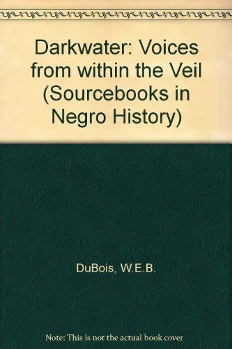 9780805202120: Darkwater: Voices from within the Veil (Sourcebooks in Negro History)