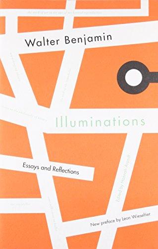 Illuminations: Essays and Reflections: Walter Benjamin
